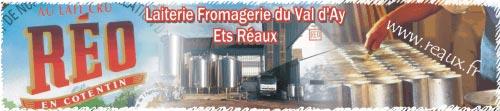 Laiterie Fromagerie du Val d'Ay Ets Réaux
